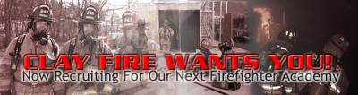 Clay Fire Wants You! Now Recruiting For Our Next Firefighter Academy